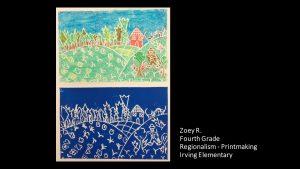 Artwork by Zoey, Grade 4